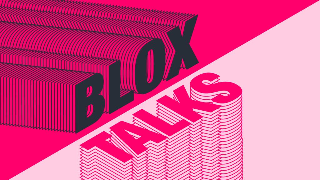 Blox Talks - February 12