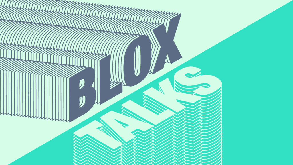 Blox Talks - March 17
